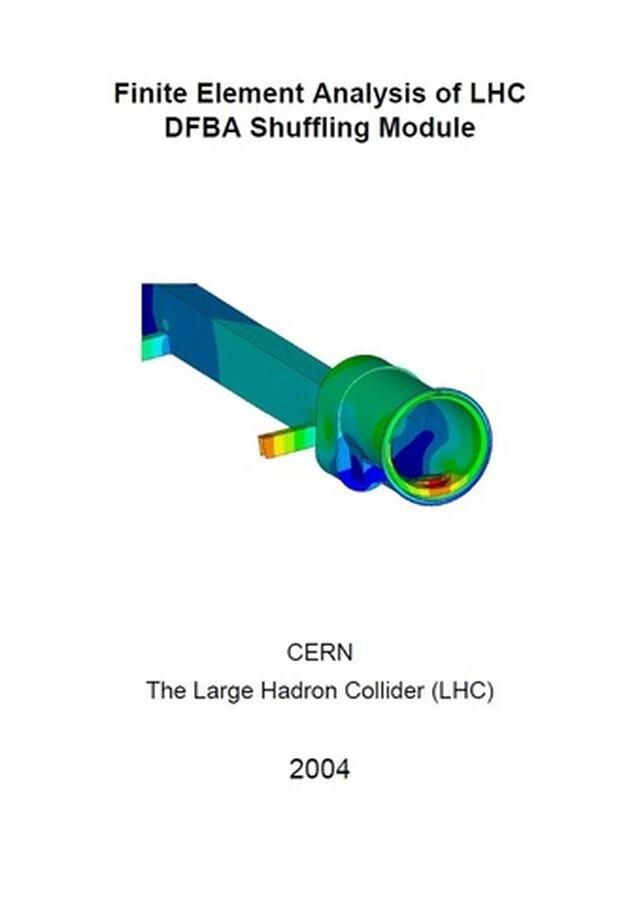 Finite Element Analysis of LHC DFBA Shuffling Module