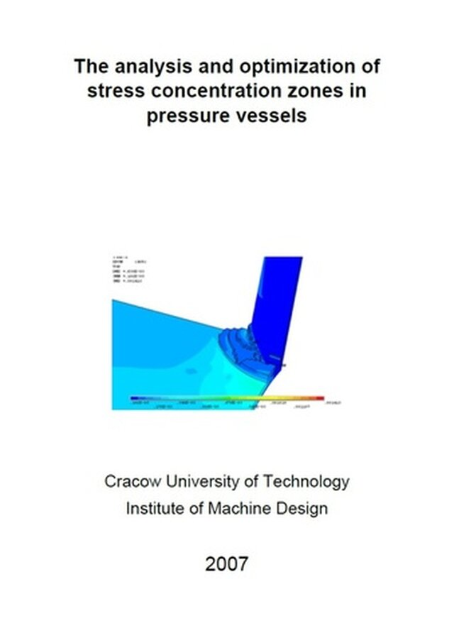The analysis and optimization of stress concentration zones in pressure vessels